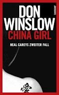 China Girl - Don Winslow - E-Book