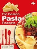 Die besten Pasta-Rezepte - Stephanie Pelser - E-Book
