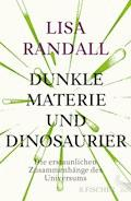 Dunkle Materie und Dinosaurier - Lisa Randall - E-Book