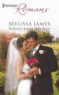 Sekrety pana młodego - Melissa James - ebook