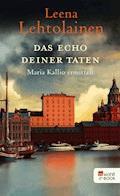 Das Echo deiner Taten - Leena Lehtolainen - E-Book