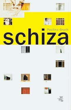 Schiza - Paulina Grych - ebook