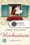 Hochsaison - Jörg Maurer - E-Book