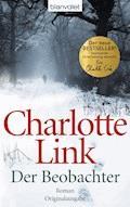 Der Beobachter - Charlotte Link - E-Book