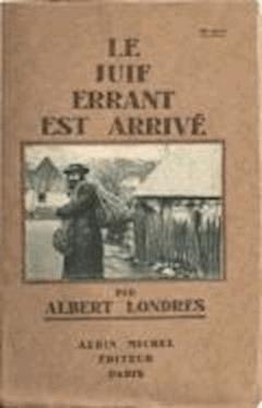Le Juif errant est arrivé - Albert Londres - ebook