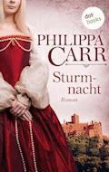 Sturmnacht - Philippa Carr - E-Book