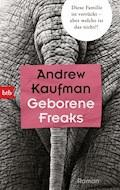 Geborene Freaks - Andrew Kaufman - E-Book