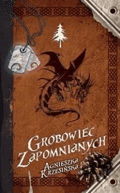Grobowiec zapomnianych - Agnieszka Krzesinska - ebook