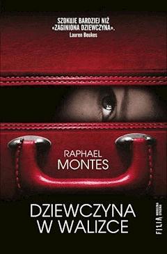Dziewczyna w walizce - Raphael Montes - ebook