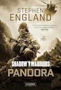 PANDORA (Shadow Warriors) - Stephen England - E-Book