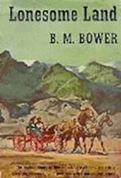 Lonesome Land - B.M. Bower - ebook