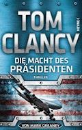Die Macht des Präsidenten - Tom Clancy - E-Book
