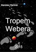 Tropem Webera - Stanisław Paciorek - ebook