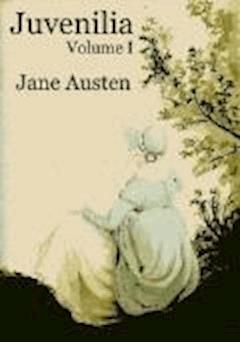 Juvenilia – Volume I - Jane Austen - ebook