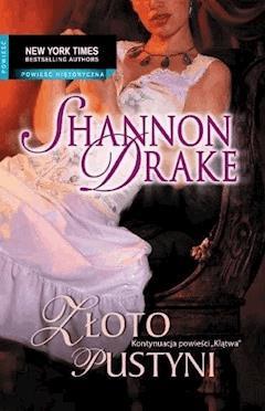Złoto pustyni - Shannon Drake - ebook