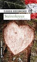 Steirerkreuz - Claudia Rossbacher - E-Book + Hörbüch