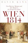 Wien 1814 - David King - E-Book