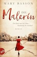 Die Malerin - Mary Basson - E-Book