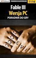 """Fable III - PC - poradnik do gry - Michał """"Kwiść"""" Chwistek - ebook"""
