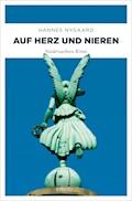 Auf Herz und Nieren - Hannes Nygaard - E-Book
