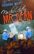 Nachrichten von Mr Dean - Katharina Wolf - E-Book