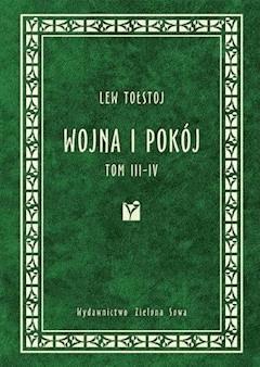 Wojna i pokój. Tom 3 i 4 - Lew Tołstoj - ebook