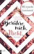XXL-Leseprobe: Berühre mich. Nicht. - Laura Kneidl - E-Book
