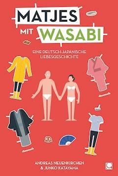 Matjes mit Wasabi - Andreas Neuenkirchen - E-Book