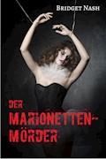 Der Marionettenmörder - Bridget Nash - E-Book