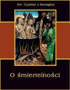 O śmiertelności - św. Cyprian z Kartaginy - ebook