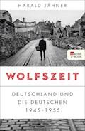 Wolfszeit - Harald Jähner - E-Book