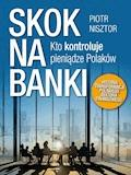 Skok na banki - Piotr Nisztor - ebook