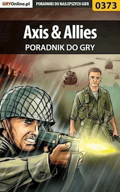 """Axis  Allies - poradnik do gry - Rafał """"Yossa"""" Nowocień - ebook"""