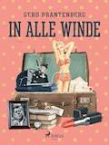 In alle Winde - Gerd Mjøen Brantenberg - E-Book
