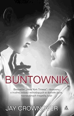 Buntownik - Jay Crownover - ebook