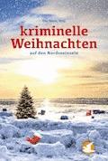 Kriminelle Weihnachten - Klaus-Peter Wolf - E-Book