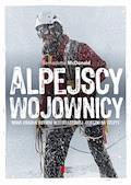 Alpejscy wojownicy - Bernadette McDonald - ebook
