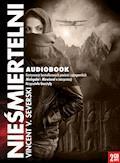 Nieśmiertelni - Vincent V. Severski - audiobook