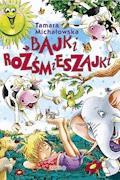 Bajki rozśmieszajki - Tamara Michałowska - ebook