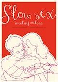Slow sex. Uwolnij miłość - Hanna Rydlewska, Marta Niedźwiecka - ebook