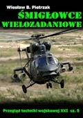 Śmigłowce wielozadaniowe - Wiesław B. Pietrzak - ebook