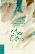 Może Estera - Katja Petrowskaja - ebook