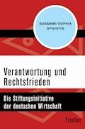 Verantwortung und Rechtsfrieden - Susanne-Sophia Spiliotis - E-Book