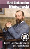 Listy Cześnikiewicza do Marszałka - Józef Aleksander Miniszewski - ebook