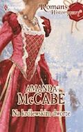Na królewskim dworze - Amanda McCabe - ebook