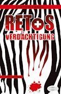 Retos Verdächtigung - Dieter Fasel - E-Book + Hörbüch
