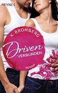 Driven. Verbunden - K. Bromberg - E-Book