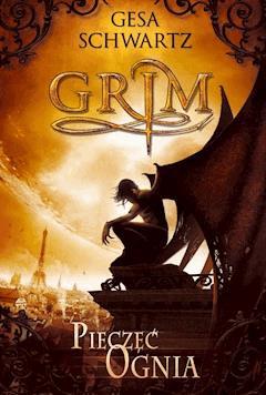Pieczęć ognia. Grim - Gesa Schwartz - ebook
