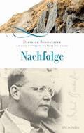 Nachfolge - Dietrich Bonhoeffer - E-Book