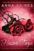 Hazme tuya - Anna Zaires - E-Book